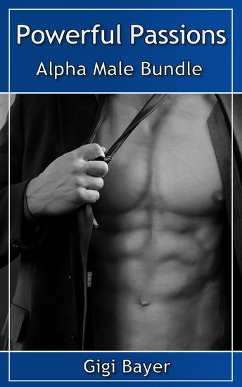 Powerful Passions - Alpha Male Bundle - cover
