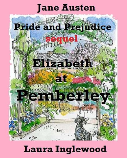 Elizabeth at Pemberley: Jane Austen Pride and Prejudice sequel - cover
