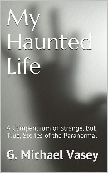 My Haunted Life: Scary True Ghost Stories - cover