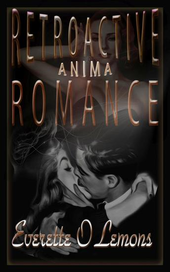 Retroactive Romance: Anima - Anima #1 - cover