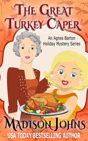 The Great Turkey Caper - An Agnes Barton Holiday Mystery Series #1 - cover