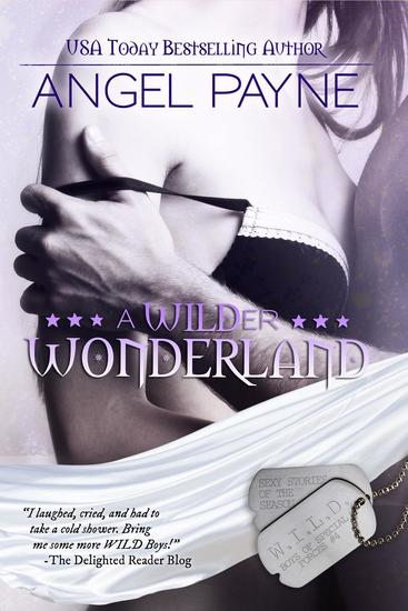 A WILDer Wonderland: Sexy Stories Of The Season - The WILD Boys Of Special Forces #4 - cover