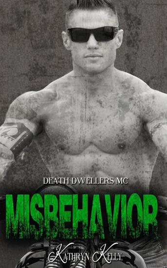 Misbehavior (Death Dwellers MC) - Death Dwellers Mc #3 - cover
