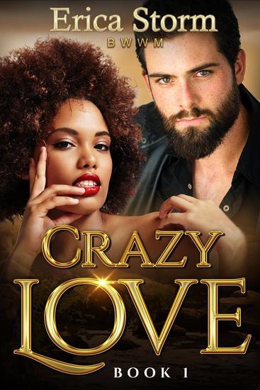 Crazy Love - Crazy in Love #1 - cover
