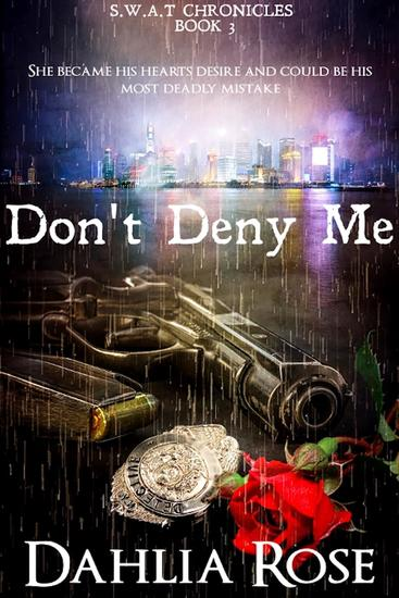 Don't Deny Me - Swat Chronicles - cover