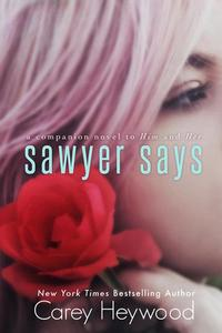 Sawyer Says - Him & Her #4