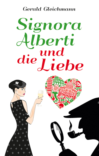 Signora Alberti und die Liebe - cover