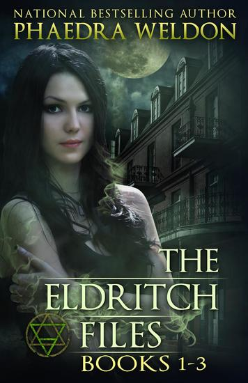 The Eldritch Files Books 1-3 - The Eldritch Files - cover
