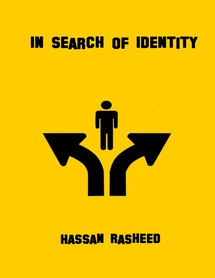 in search of your own identity As human beings, we develop our self-esteem and identity within particular cultural contexts without a clear sense of our own cultural identity in any situation, a person will tend to experience confusion and a sense of isolation.