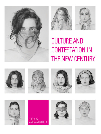 Culture and Contestation in the New Century - cover