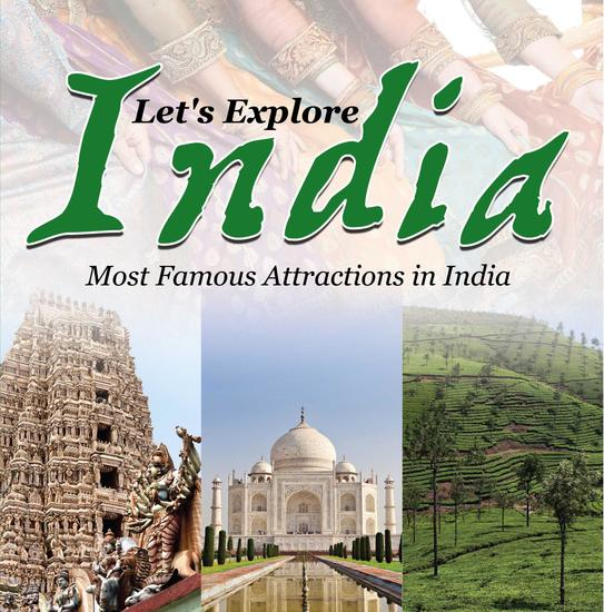 Let's Explore India (Most Famous Attractions in India) - India Travel Guide - cover