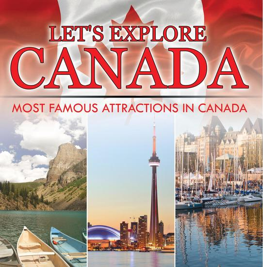 Let's Explore Canada (Most Famous Attractions in Canada) - Canada Travel Guide - cover