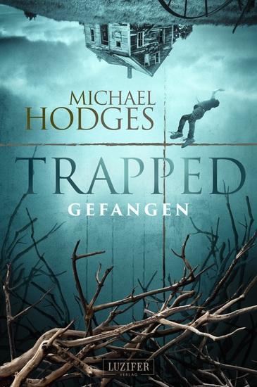 TRAPPED - GEFANGEN - Roman - cover