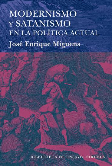 Modernismo y satanismo en la política actual - cover