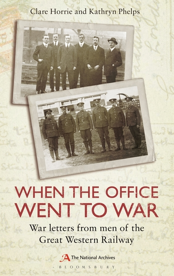 When the Office Went to War - War letters from men of the Great Western Railway - cover
