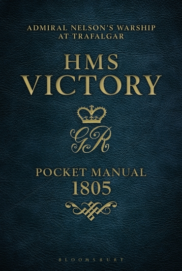HMS Victory Pocket Manual 1805 - Admiral Nelson's Flagship At Trafalgar - cover