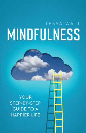 Mindfulness - Your step-by-step guide to a happier life - cover