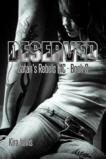 Deserved - Satan's Rebels MC Series #3 - cover