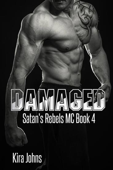 Damaged - Satan's Rebels MC Series #4 - cover