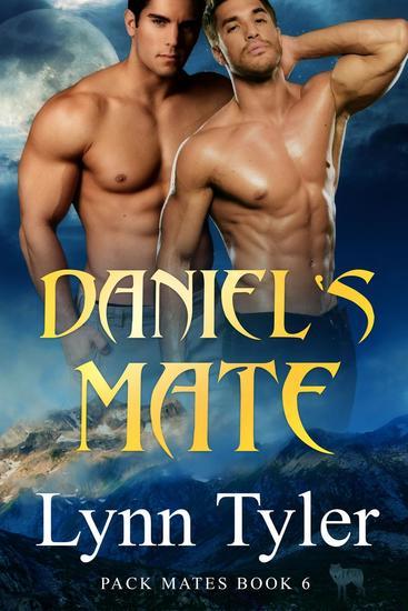 Daniel's Mate - Pack Mates #6 - cover