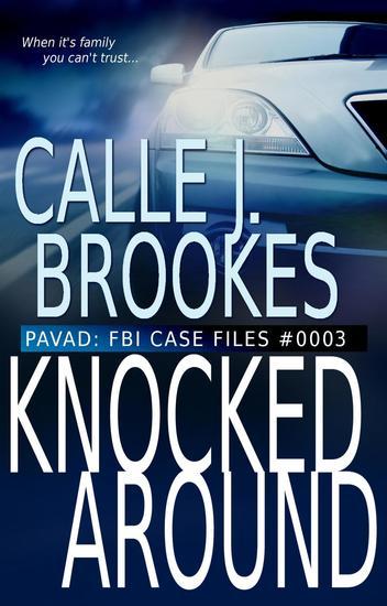 #0003 Knocked Around - PAVAD: FBI Case Files - cover