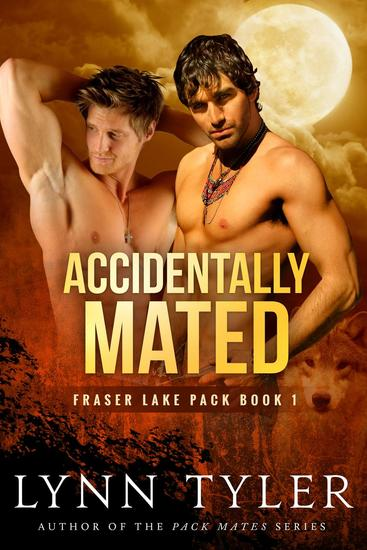 Accidentally Mated - Fraser Lake Pack #1 - cover
