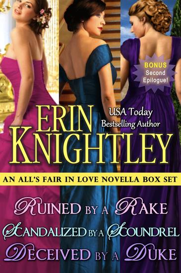 All's Fair in Love 3 Novella Box Set: Ruined by a Rake Scandalized by a Scoundrel Deceived by a Duke - All's Fair in Love #5 - cover