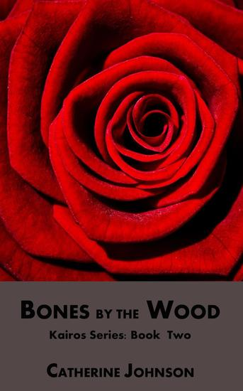 Bones by the Wood - Kairos #2 - cover