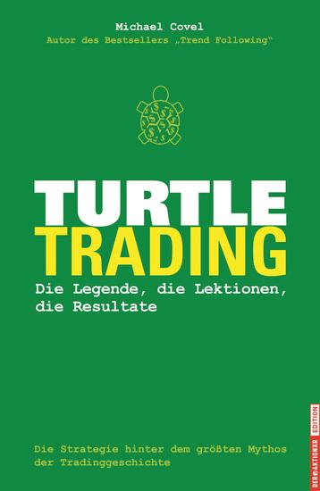 Turtle-Trading - Die Legende die Lektionen die Resultate - cover