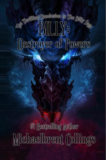 Billy: Destroyer of Powers - The Billy Saga #3 - cover